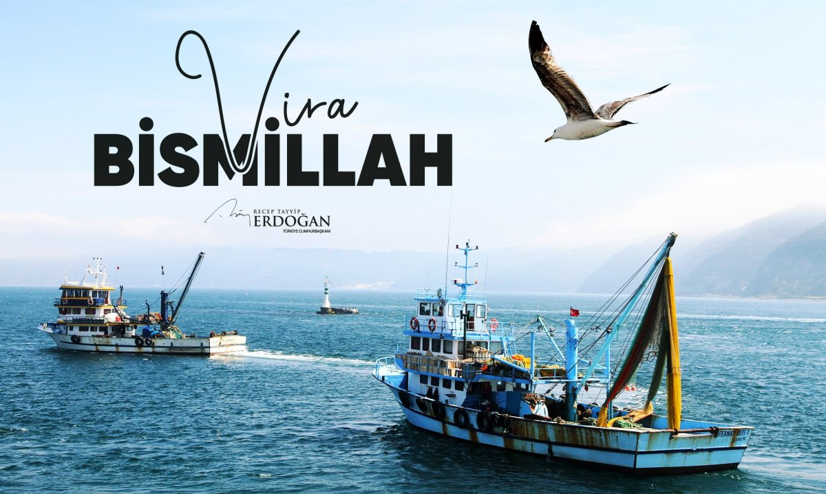 Cumhurbaşkanı Erdoğan: Balıkçı kardeşlerimize bereketli bir sezon diliyorum #1