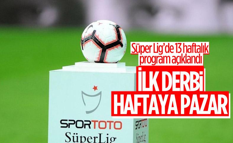 Süper Lig'de 4 ile 16.hafta arası programı açıklandı