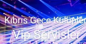Kıbrıs Gecelerine Akmanın Vakti Geldi En Elit Kıbrıs Night Clublar