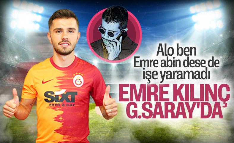 Emre Kılınç Galatasaray'da